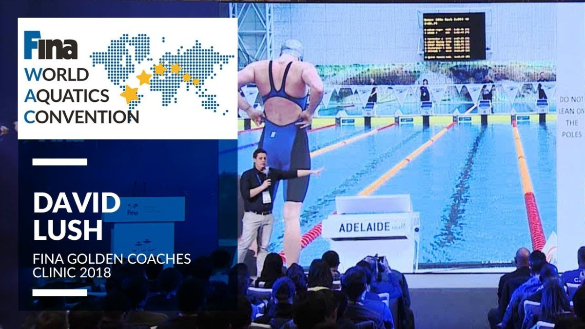 Insights of Coaching a Developed Swimmer - FINA Swimming Coaches Golden Clinic 2018