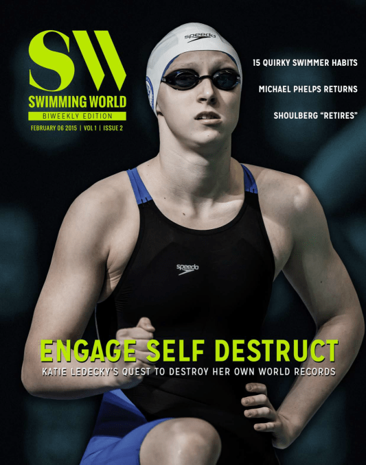 Swimming World Biweekly: Katie Ledecky's Quest to Destroy World Records - Cover