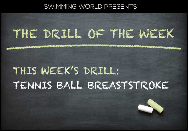drill-of-week-tennis-ball-breaststroke