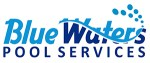Blue Waters Pool Services – Click Here to Learn More
