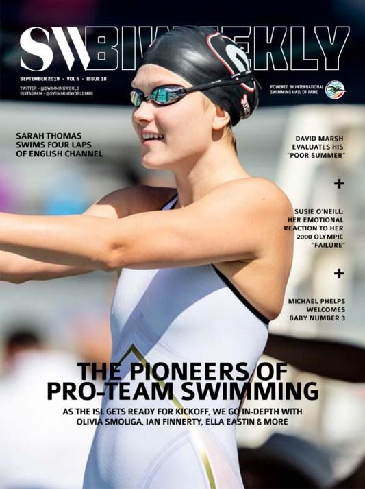 SW Biweekly 9-21-19 Cover 800x1070 The Pioneers of Pro-Team Swimming Olivia Smoliga Ella Eastin Ian Finnerty