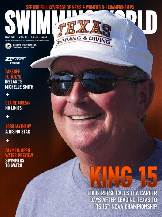 Swimming World June 2021 - King 15 - Eddie Reese Retires After Leading Texas To 15th NCAA Championship