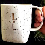 L for Lucy on a coffee mug that Santa brought from Anthropologie