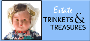 Click to visit Estate Trinkets & Treasures