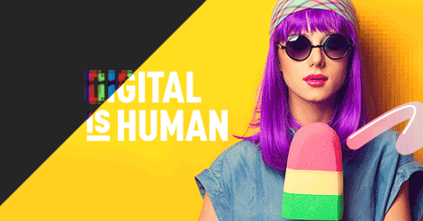 Digital is human