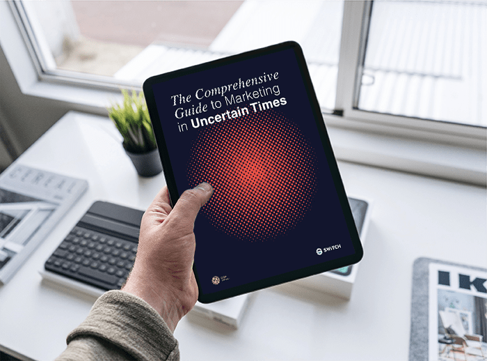 the guide to marketing in uncertain times