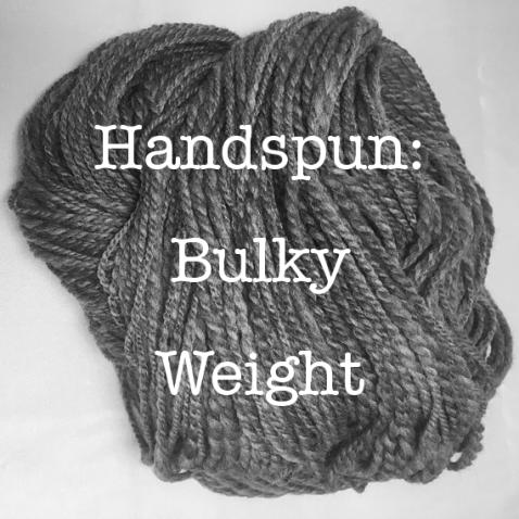 Handspun: Bulky Weight