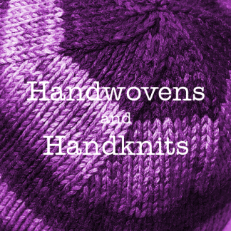 Handwovens and Handknits