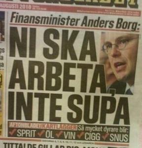Anders Borg - man ska inte supa