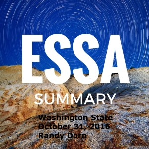 Washington State ESSA Plan – Submitted Oct 31, 2016 – Randy Dorn