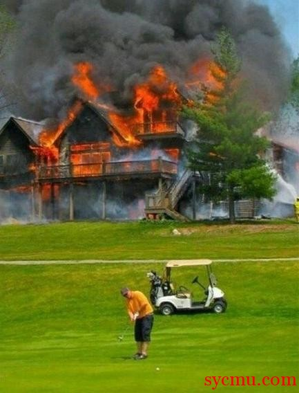 Golfing with house on fire