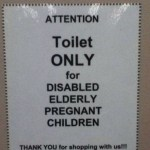 Toilet Only for Disabled Elderly Pregnant Children