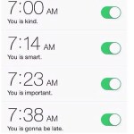 You is Kind You is Smart iphone Alarm