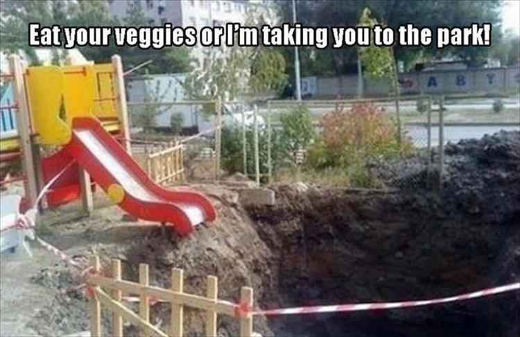 Eat your Veggies or we go to park