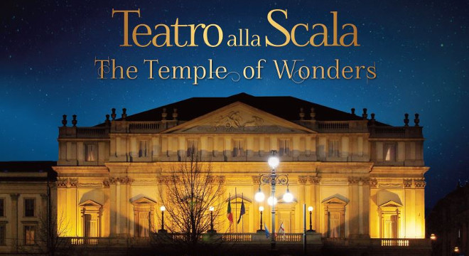 TEATRO ALLA SCALA : TEMPLE OF WONDERS