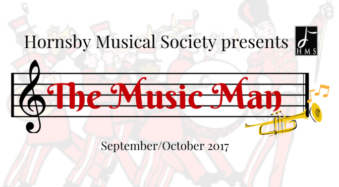 HORNSBY MUSICAL SOCIETY PRESENTS 'THE MUSIC MAN' @ HORNSBY RSL