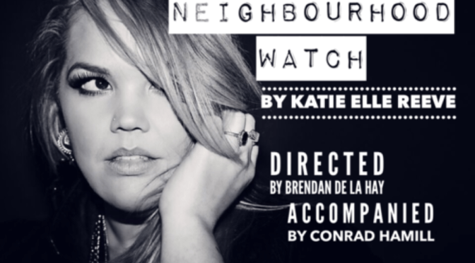 NEIGHBOURHOOD WATCH: KATIE ELLE REEVE