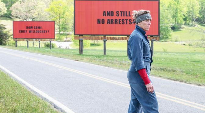 THREE BILLBOARDS OUTSIDE EBBING, MISSOURI: OSCAR CONTENDER NO PRETENDER