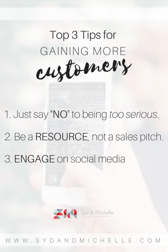 top 3 tips for gaining more customers