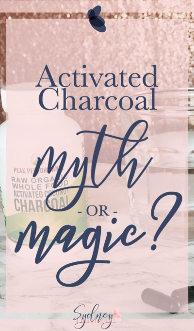 Activated Charcoal: Yay or Nay?
