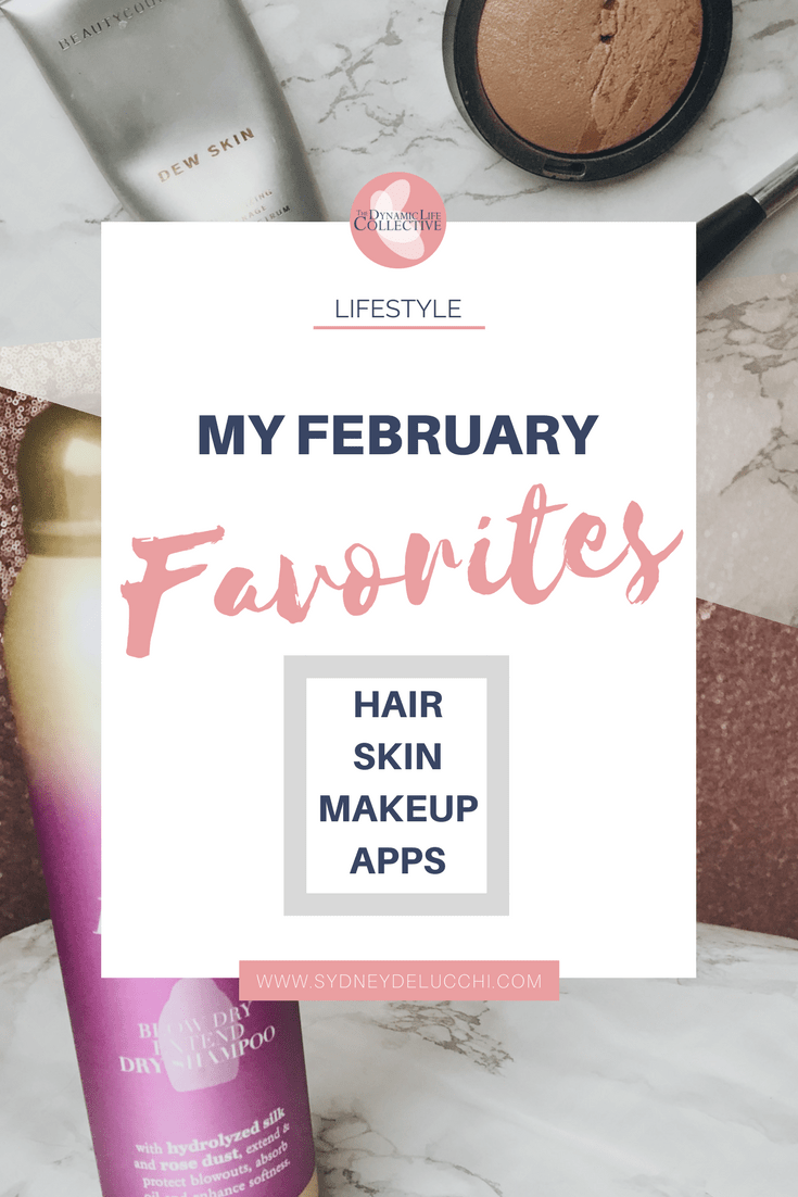 sydney delucchi february favorites hair skin makeup apps