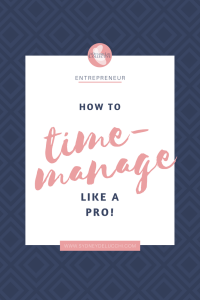 how to time manage like a pro