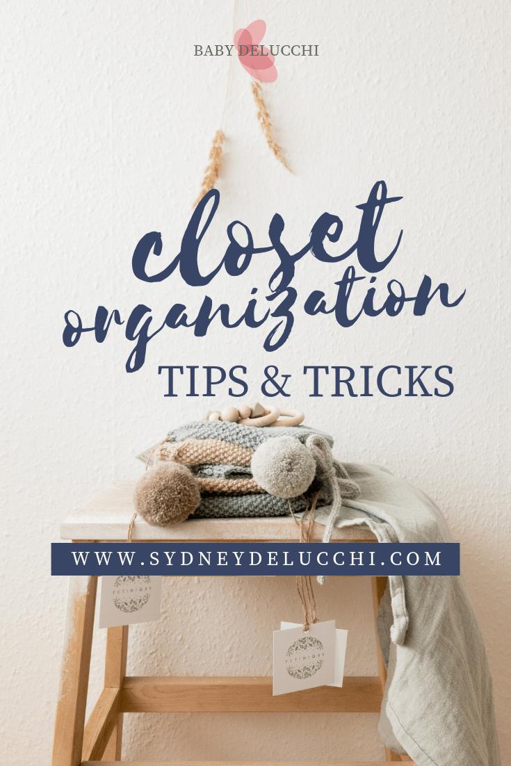 closet organization organization for baby baby nursery nursery organization new mom organizing tips