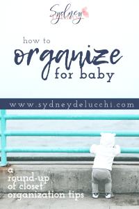 nursery organization new baby closet ideas baby clothes