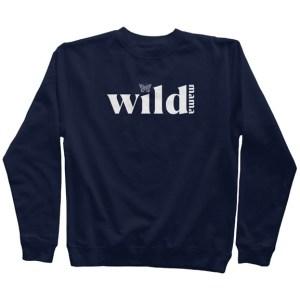 Wild Mama Sweatshirt - Navy w/white letters