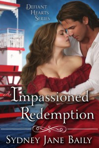 An Impassioned Redemption by Sydney Jane Baily