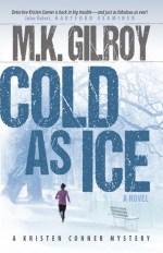 COLD AS ICE, A Kristen Conner Novel