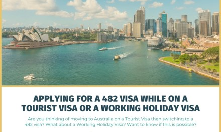 Applying for a 482 Visa While on a Tourist Visa or a Working Holiday Visa
