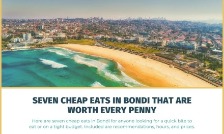 Seven Cheap Eats in Bondi That Are Worth Every Penny