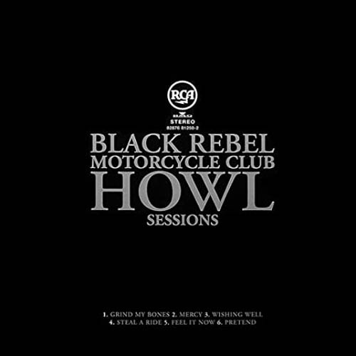 BRMC - The Howl Sessions
