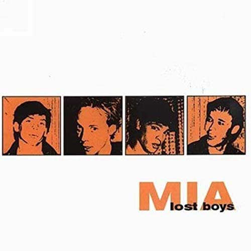 MIA - Lost Boys