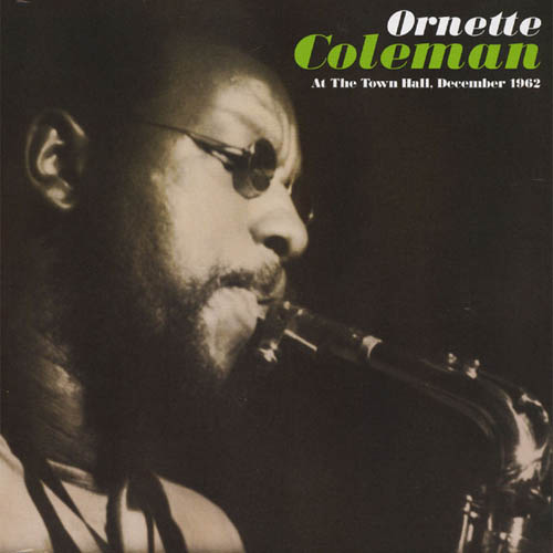 Ornette Coleman - At The Town Hall
