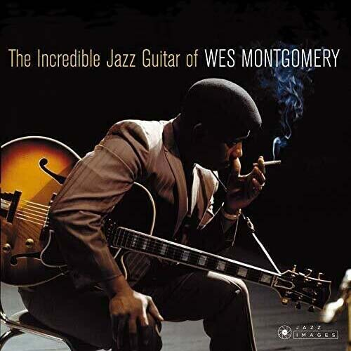 Wes Montgomery - The Incredible Guitar