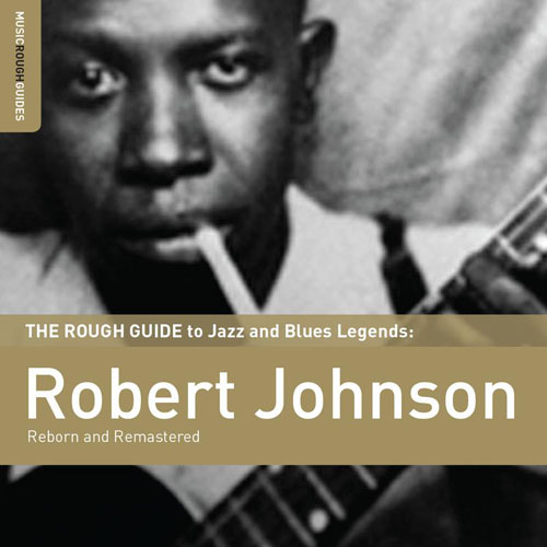 Robert Johnson - The Rough Guide