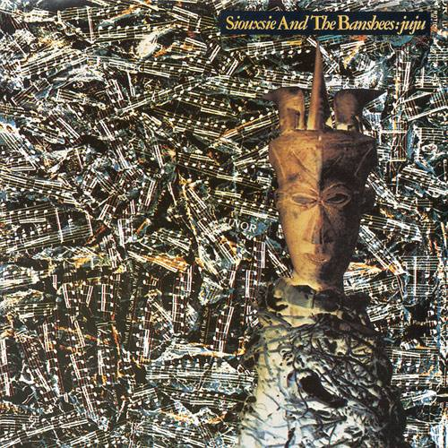 Siouxsie and the Banshees - Juju