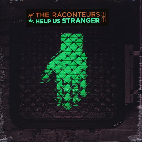 The Raconteurs - Help Us Strangers