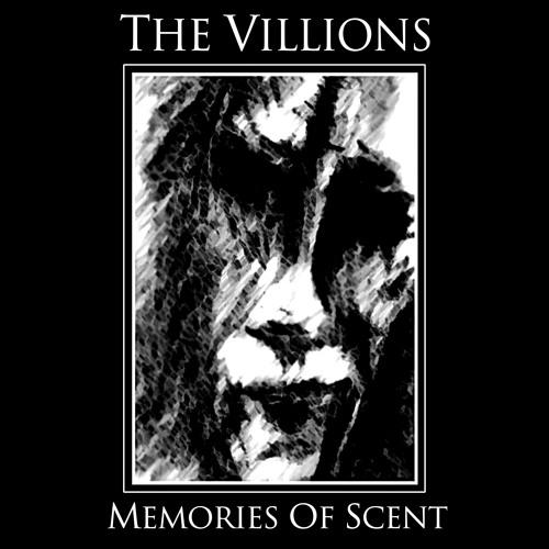 The Villions - Memories Of Scent