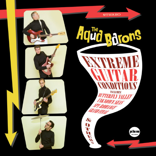 The Aqua Barons - Extreme Guitar Conditions