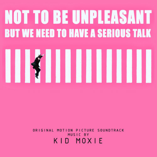 Kid Moxie - Not To Be Unpleasant