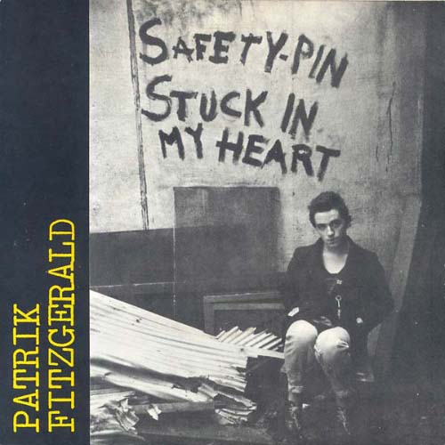 Patrik Fitzgerald - Safety Pin Stuck In My Heart