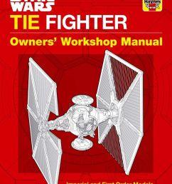 star wars tie fighter owners workshop manual [ 1170 x 1473 Pixel ]