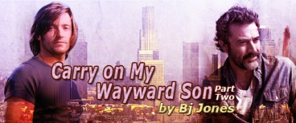 taibhrigh_banner-CarryOnMyWaywardSonPart2-final