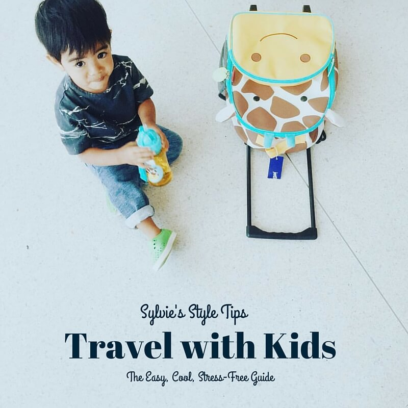 sylvie in the sky style travel with kids easy guide