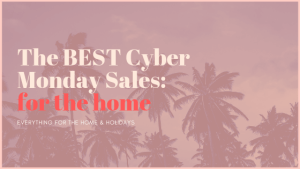 Best Cyber Monday Home Sales