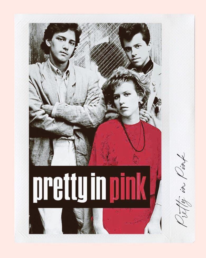 Valentine's Day Movies by popular San Francisco lifestyle blog, Sylvie in the Sky: image of Pretty in Pink movie cover.