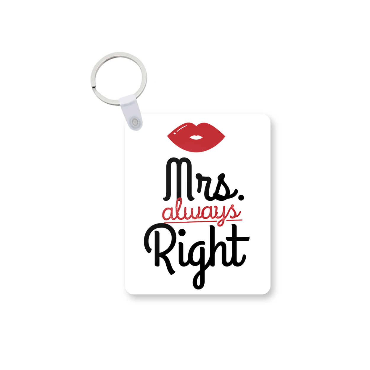 Mrs Always Right Printed Keychain kc-577 price in Pakistan